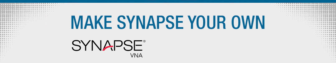 Make Synapse Your Own - Synapse VNA